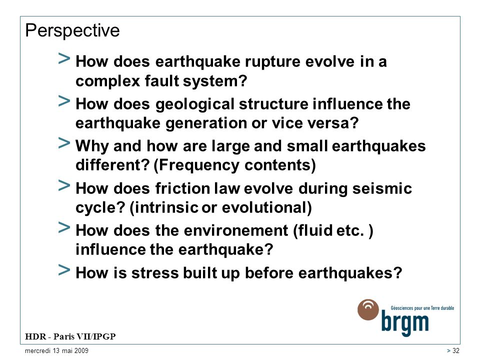 Perspective > How does earthquake rupture evolve in a complex fault system? > How does geological structure influence the earthquake generation or vic