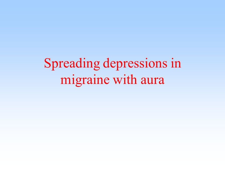 Spreading depressions in migraine with aura