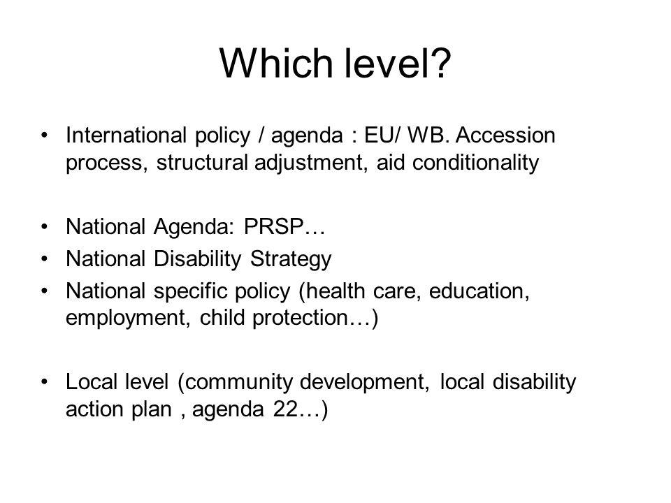 Which level. International policy / agenda : EU/ WB.