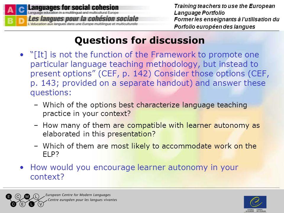 Training teachers to use the European Language Portfolio Former les enseignants à lutilisation du Porfolio européen des langues Questions for discussi