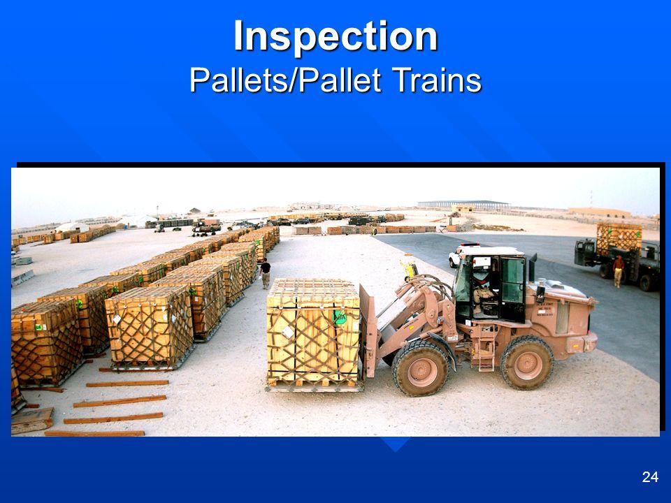 24 Inspection Pallets/Pallet Trains