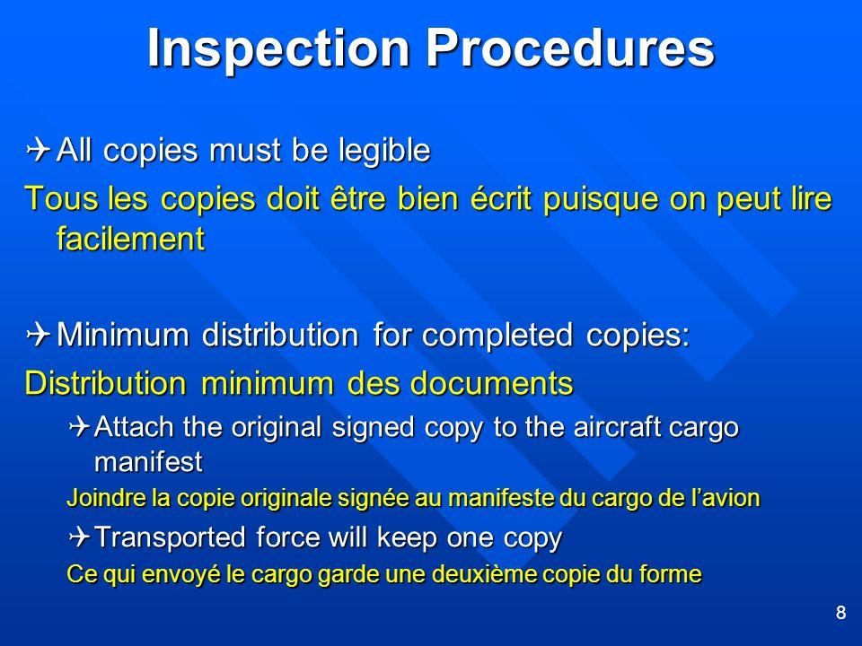 8 Inspection Procedures All copies must be legible All copies must be legible Tous les copies doit être bien écrit puisque on peut lire facilement Min