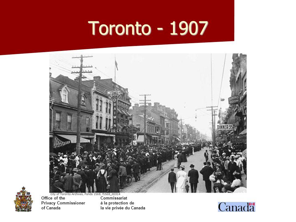 Office of theCommissariat Privacy Commissionerà la protection de of Canadala vie privée du Canada Toronto - 1907