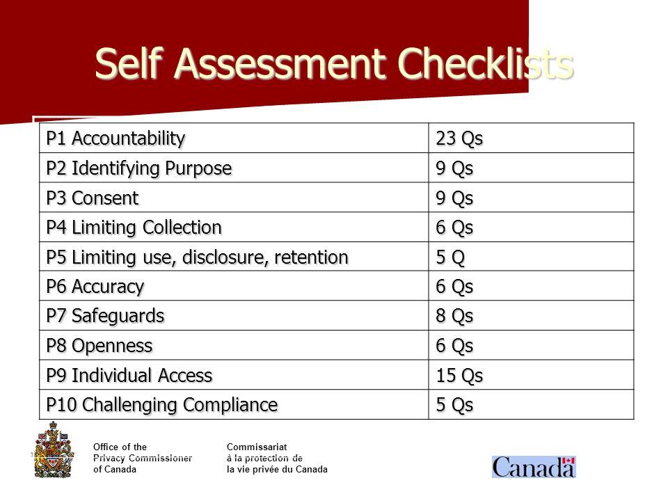 Office of theCommissariat Privacy Commissionerà la protection de of Canadala vie privée du Canada Self Assessment Checklists P1 Accountability 23 Qs P