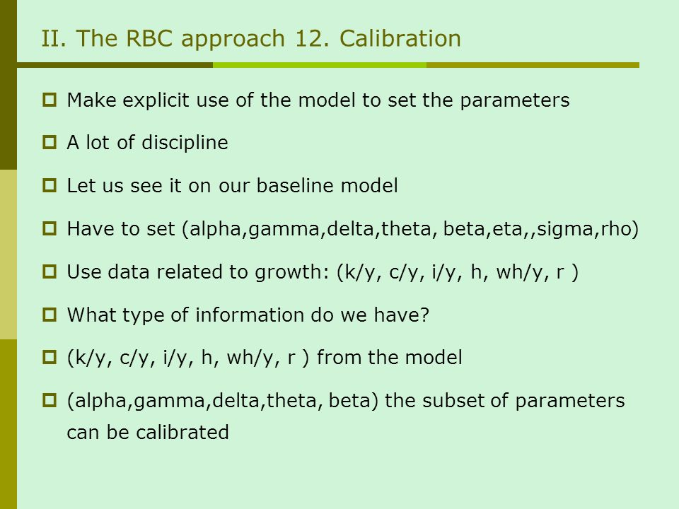 II. The RBC approach 12.