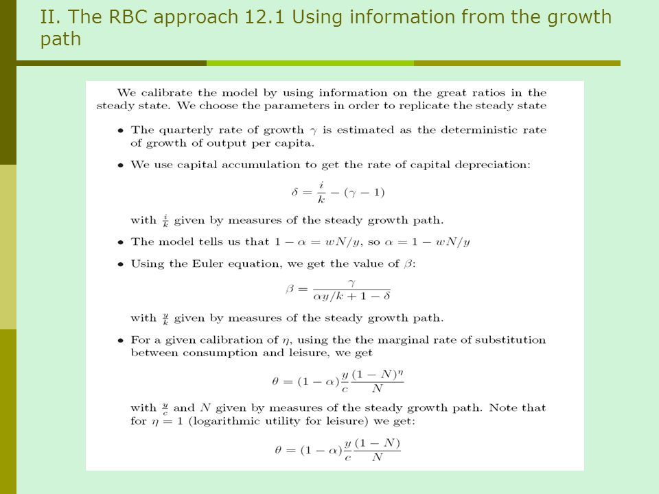 II. The RBC approach 12.1 Using information from the growth path