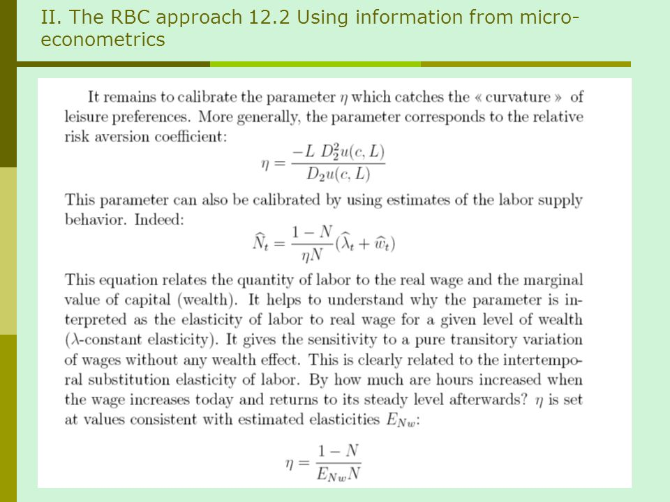II. The RBC approach 12.2 Using information from micro- econometrics