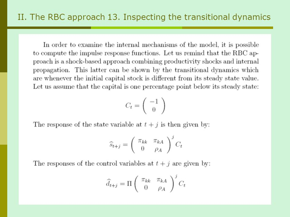 II. The RBC approach 13. Inspecting the transitional dynamics