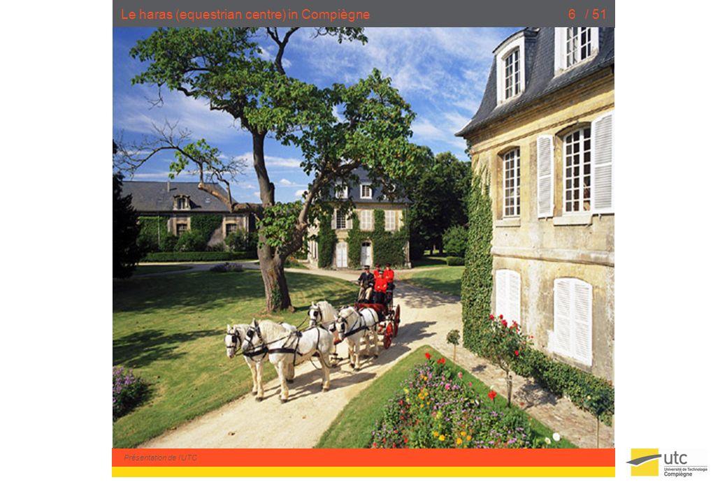 Présentation de lUTC / 516Le haras (equestrian centre) in Compiègne