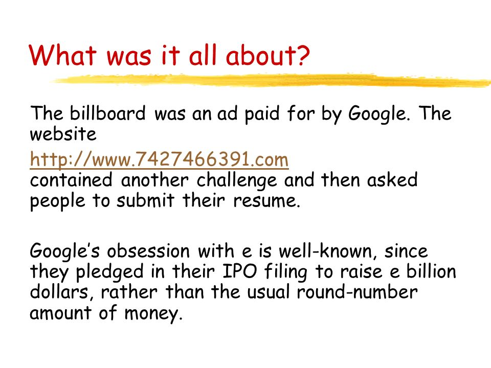 What was it all about. The billboard was an ad paid for by Google.