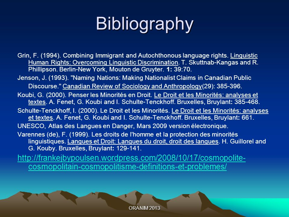 ORANIM 2013 Bibliography Grin, F. (1994). Combining Immigrant and Autochthonous language rights.