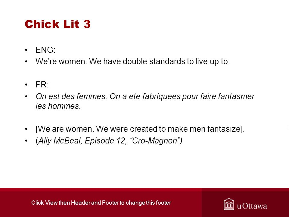 Chick Lit 3 ENG: Were women. We have double standards to live up to.