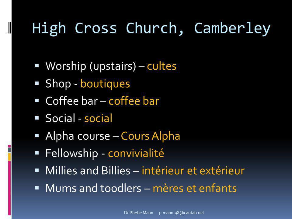 High Cross Church, Camberley Worship (upstairs) – cultes Shop - boutiques Coffee bar – coffee bar Social - social Alpha course – Cours Alpha Fellowshi