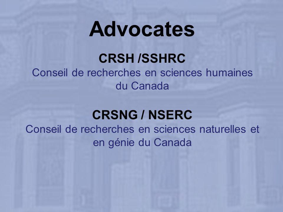 Advocates CRSH /SSHRC Conseil de recherches en sciences humaines du Canada CRSNG / NSERC Conseil de recherches en sciences naturelles et en génie du Canada