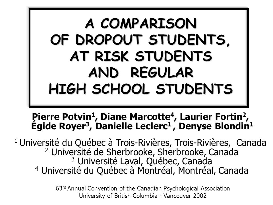 ABSTRACT The present study explores the differences between students identified as presenting a high risk of dropping out of school and students who have already dropped out of school.