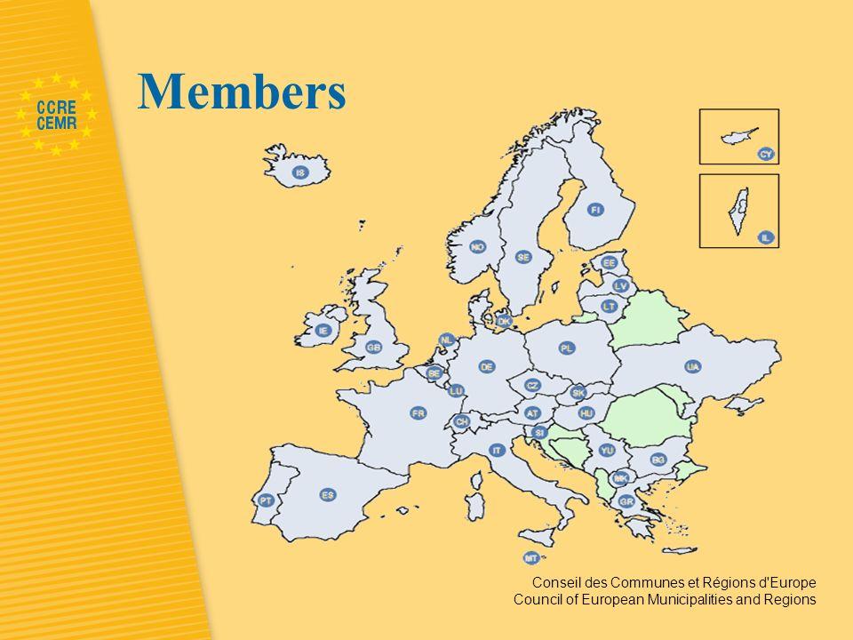 Conseil des Communes et Régions d Europe Council of European Municipalities and Regions Members
