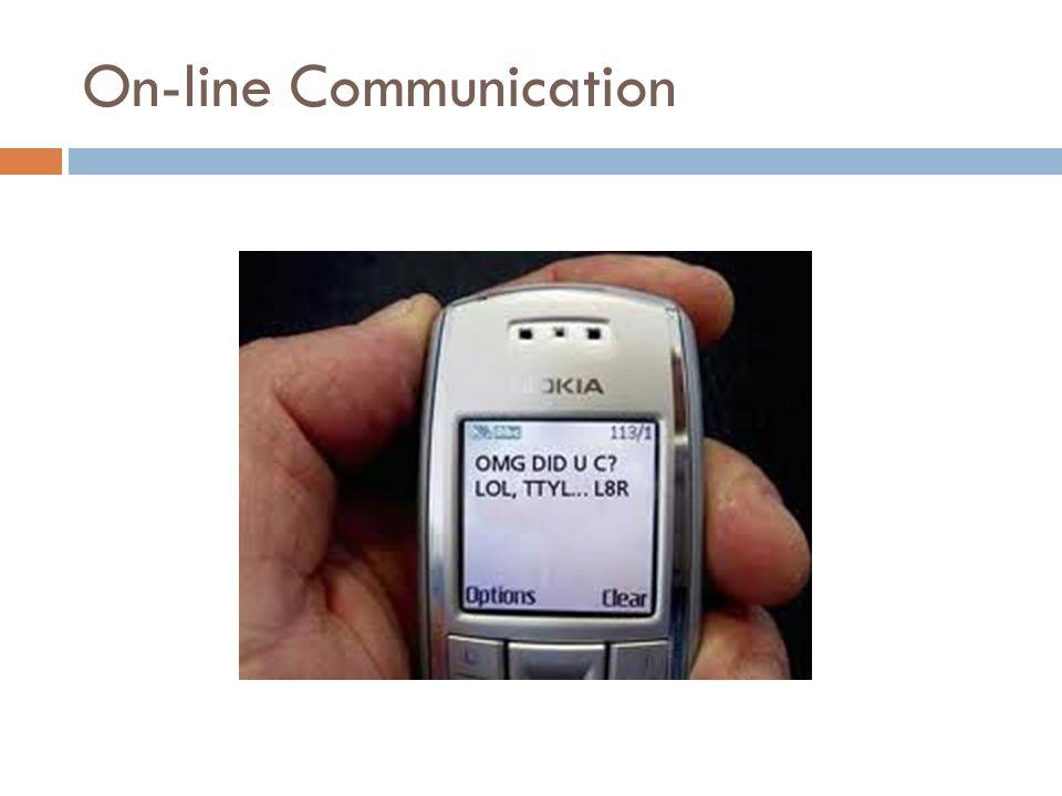 On-line Communication
