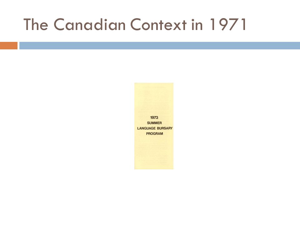 The Canadian Context in 1971