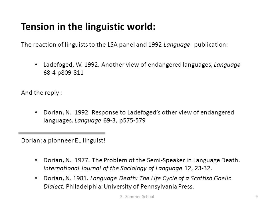 Tension in the linguistic world: The reaction of linguists to the LSA panel and 1992 Language publication: Ladefoged, W.