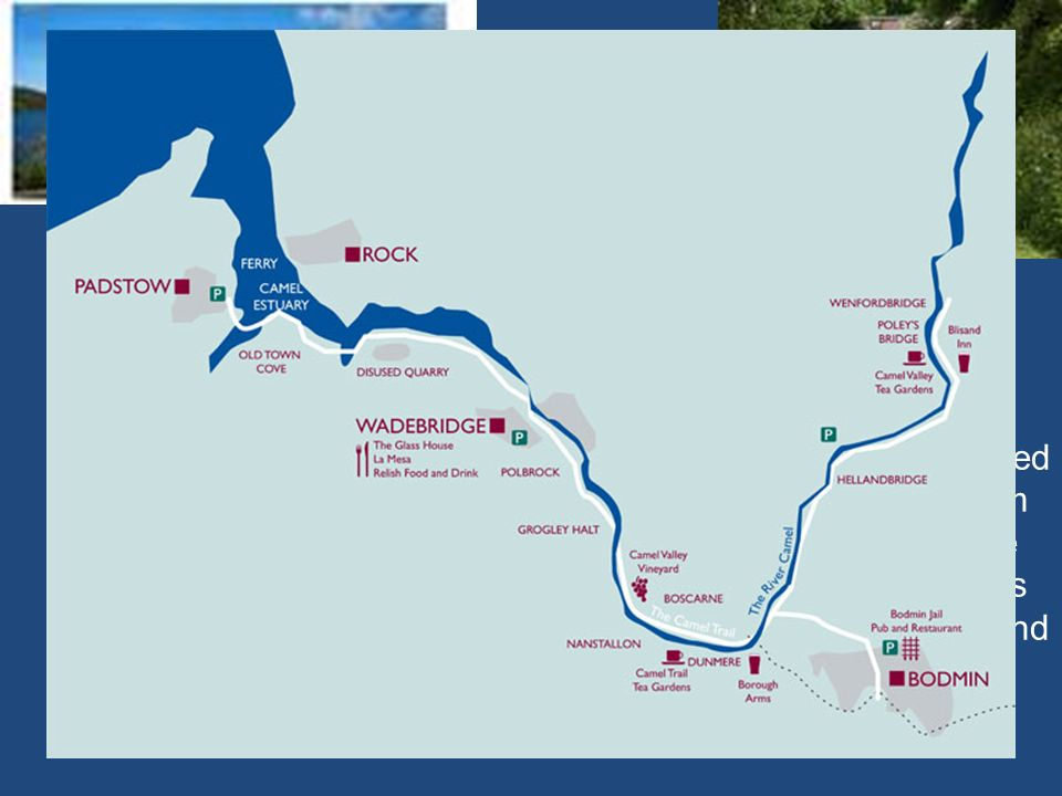 The Camel Trail The Camel Trail, is estimated to accommodate roughly 350,000 users each year. The Camel Trail is an 18 mile cycle way which follows a