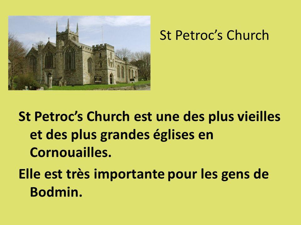 St Petrocs Church St Petrocs Church est une des plus vieilles et des plus grandes églises en Cornouailles. Elle est très importante pour les gens de B