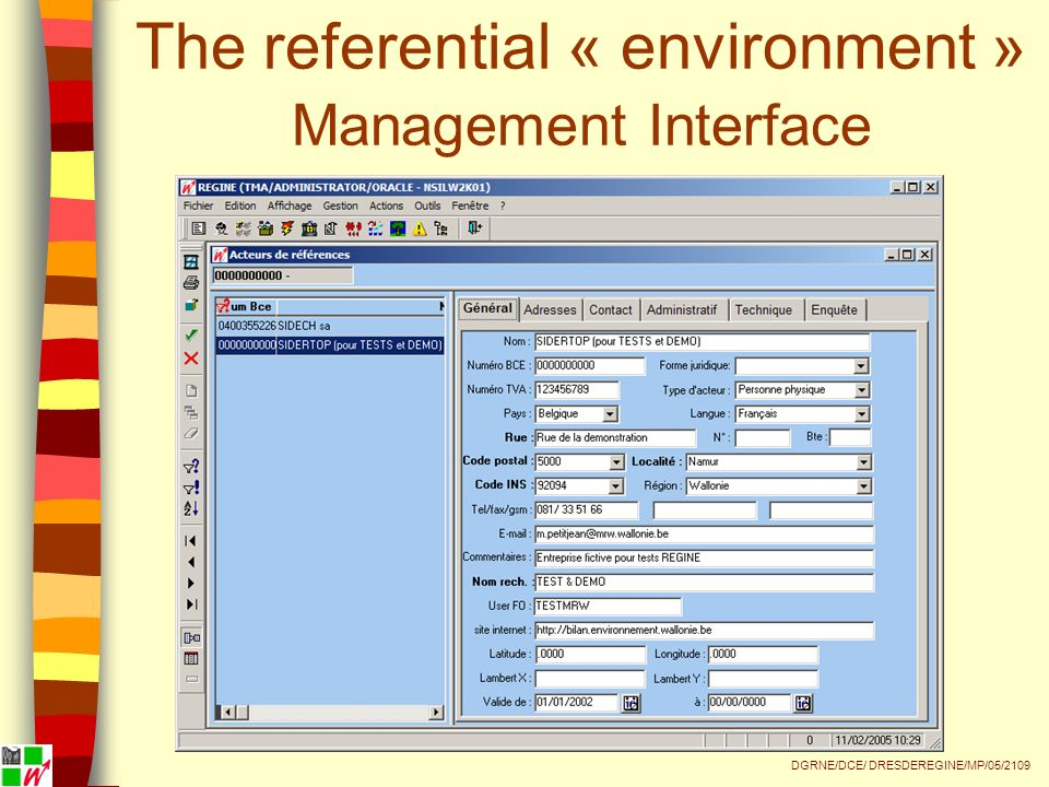 The referential « environment » Management Interface DGRNE/DCE/ DRESDEREGINE/MP/05/2109