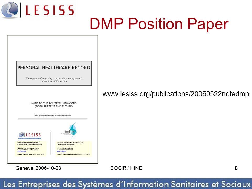 Geneva, 2006-10-08COCIR / HINE8 DMP Position Paper www.lesiss.org/publications/20060522notedmp