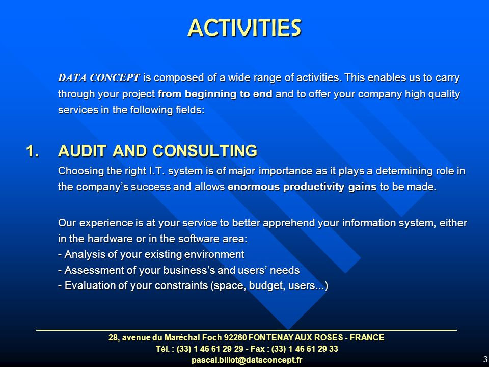3 DATA CONCEPT is composed of a wide range of activities.