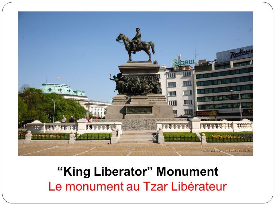 King Liberator Monument Le monument au Tzar Libérateur