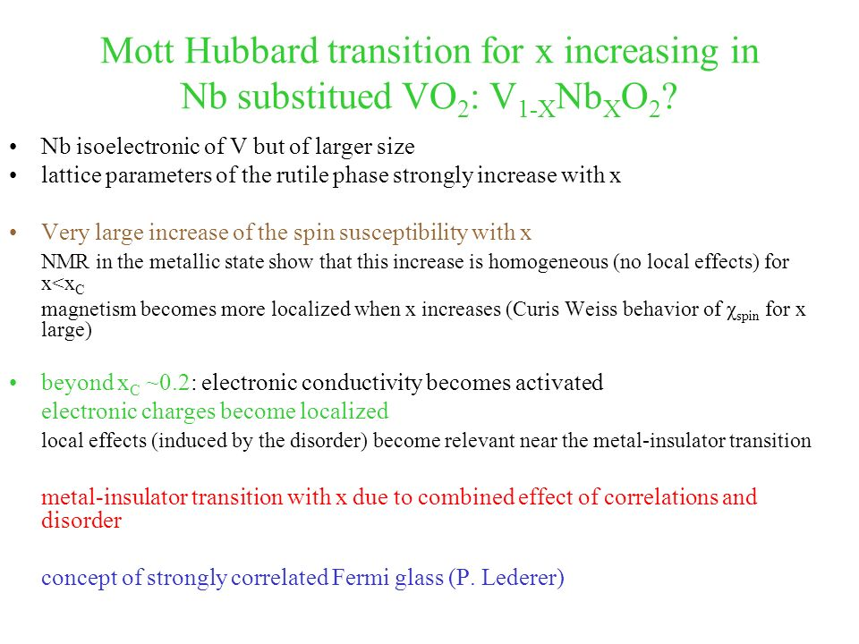 Mott Hubbard transition for x increasing in Nb substitued VO 2 : V 1-X Nb X O 2 .