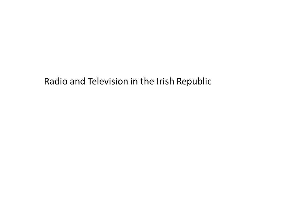 Radio and Television in the Irish Republic