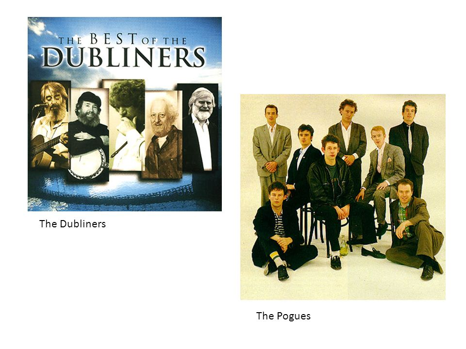 The Dubliners The Pogues