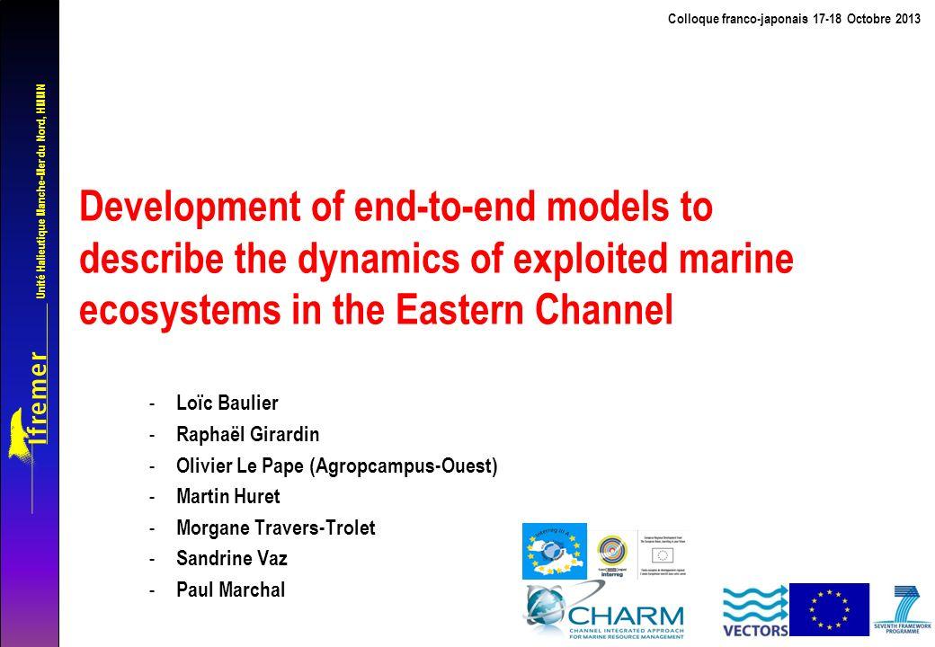 Unité Halieutique Manche-Mer du Nord, HMMN From ecosystem modelling to ecosystem-based advice Colloque franco-japonais, 17-18 octobre 2013