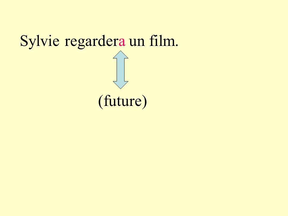 Sylvie regardera un film. (future)