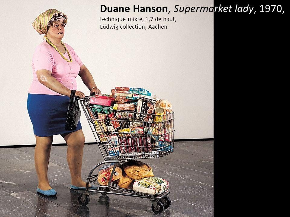 Duane Hanson, Supermarket lady, 1970, technique mixte, 1,7 de haut, Ludwig collection, Aachen