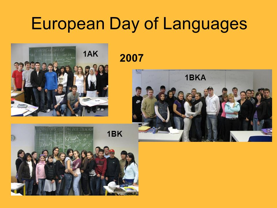 European Day of Languages 1AK 1BK 1BKA 2007