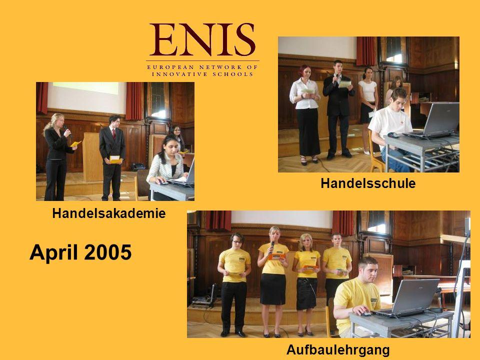 April 2005 Handelsschule Handelsakademie Aufbaulehrgang