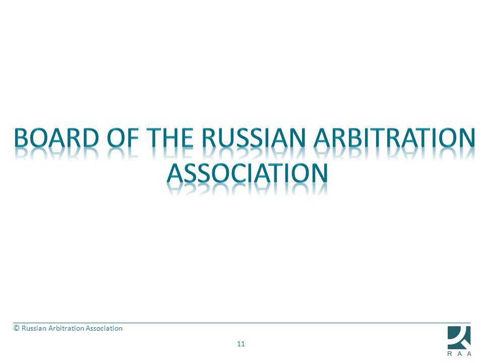 © Russian Arbitration Association 11