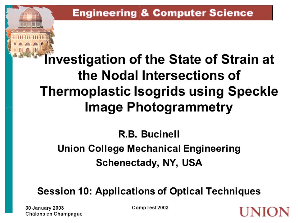 30 January 2003 Châlons en Champague CompTest 2003 Investigation of the State of Strain at the Nodal Intersections of Thermoplastic Isogrids using Spe