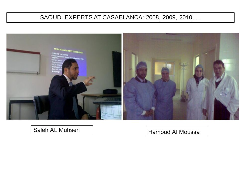 Saleh AL Muhsen Hamoud Al Moussa SAOUDI EXPERTS AT CASABLANCA: 2008, 2009, 2010,...