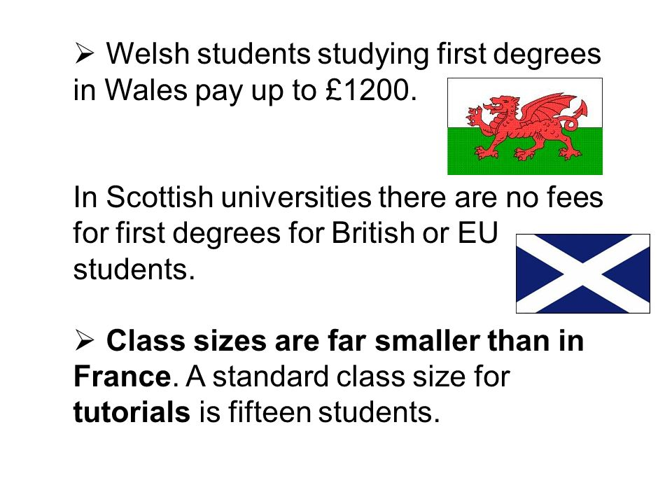 Welsh students studying first degrees in Wales pay up to £1200.