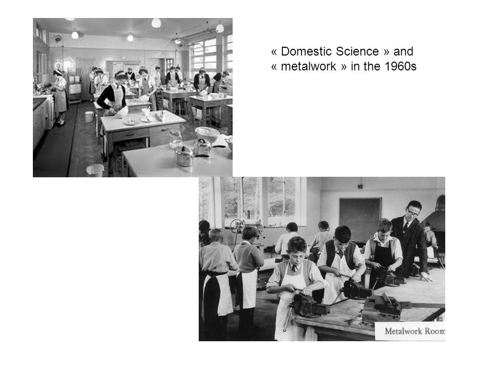 « Domestic Science » and « metalwork » in the 1960s