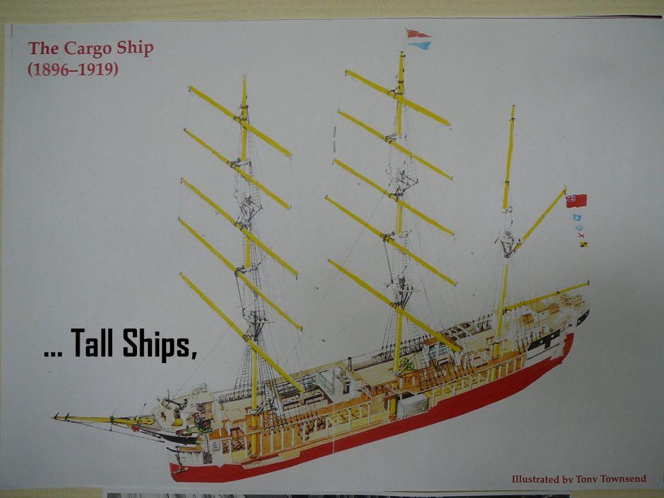 … Tall Ships,