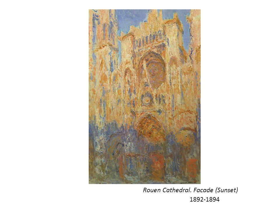 Rouen Cathedral. Facade (Sunset) 1892-1894