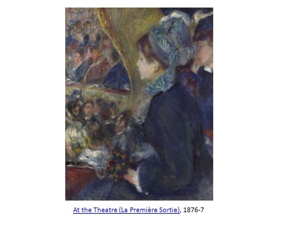 At the Theatre (La Première Sortie)At the Theatre (La Première Sortie), 1876-7