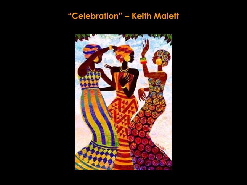 Celebration – Keith Malett