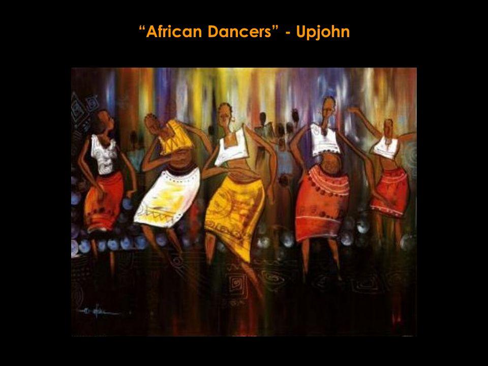 African Dancers - Upjohn