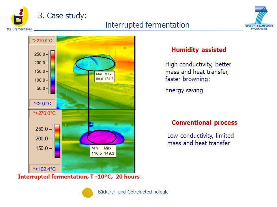 Bäckerei- und Getreidetechnologie High conductivity, better mass and heat transfer, faster browning: Energy saving Low conductivity, limited mass and