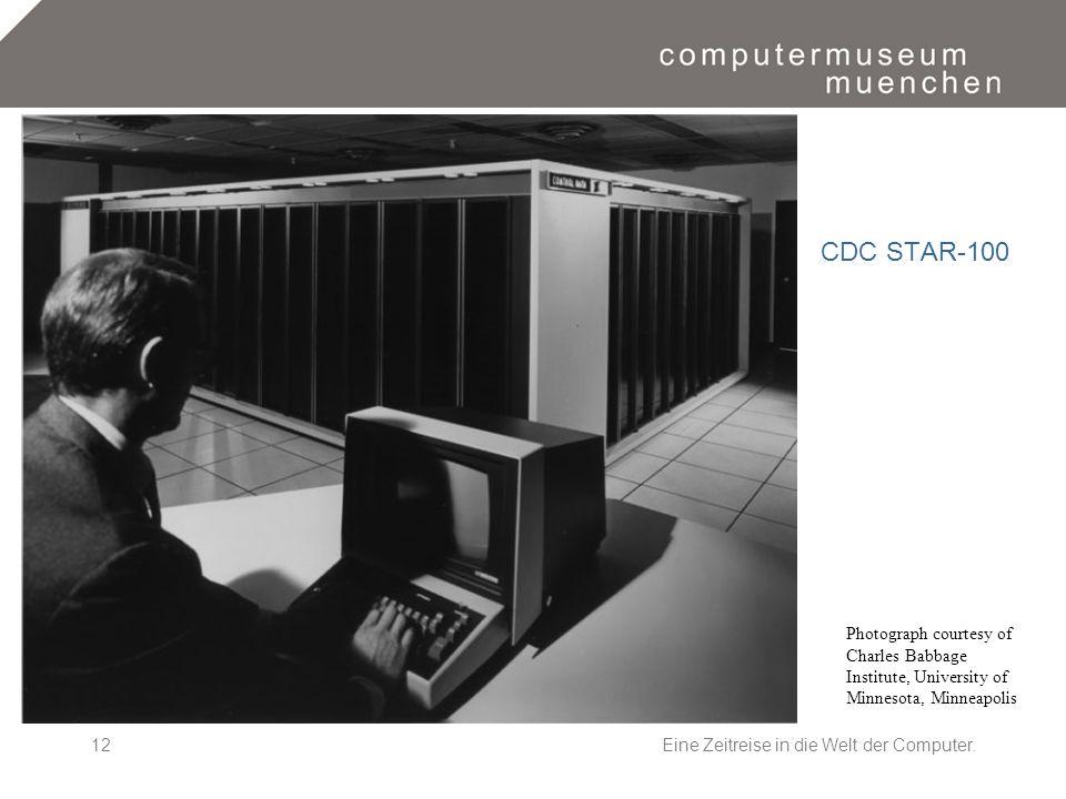 Eine Zeitreise in die Welt der Computer.12 Photograph courtesy of Charles Babbage Institute, University of Minnesota, Minneapolis CDC STAR-100