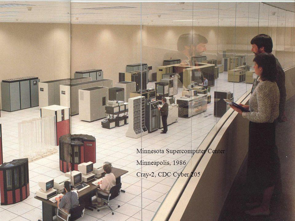 Eine Zeitreise in die Welt der Computer.24 Minnesota Supercomputer Center Minneapolis, 1986 Cray-2, CDC Cyber 205